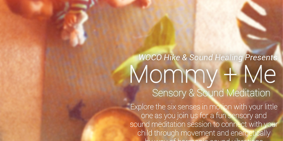 Mommy + Me Sensory Sound Meditation