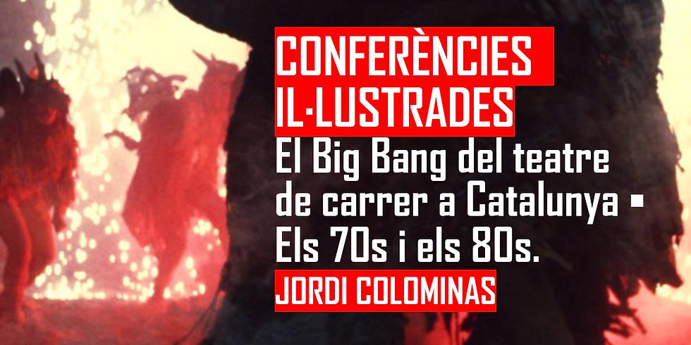 Conferències il·lustrades: el Big Bang del teatre de carrer a Catalunya