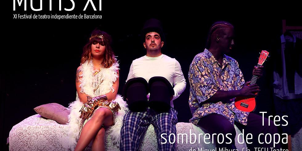 Tres sombreros de copa, de Miguel Mihura (Festival Mutis) (1)