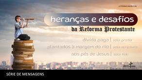 Heranças e Desafios da Reforma