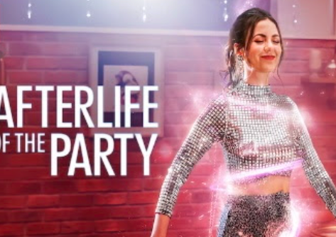 Afterlife of the Party a hit on Netflix but is it really worth the watch?