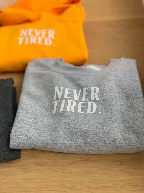 "Kids Sweater ""never tired"""