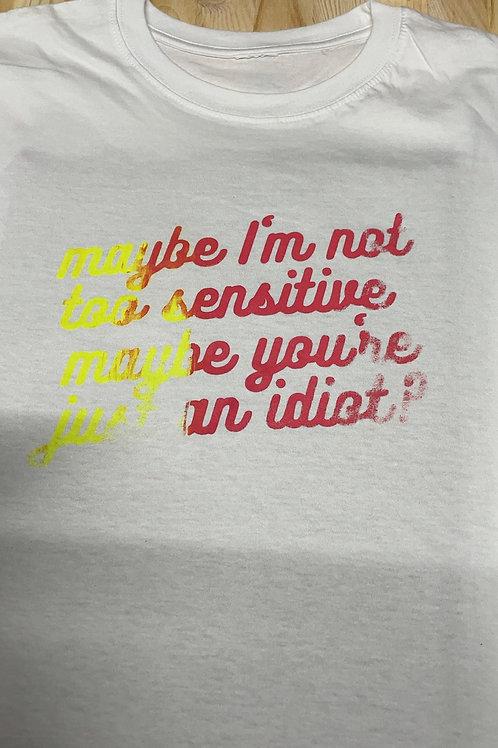 Sensitive Shirt