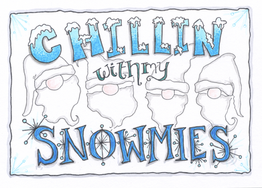 Chillin' with my Snowmies (2020)