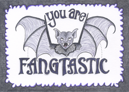 You Are Fangtastic