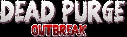 Dead Purge: Outbreak Title