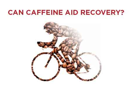 Does Caffeine Aid Recovery?