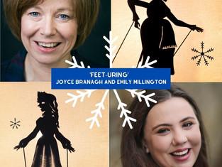 Feet-uring... Emily Millington and Joyce Branagh