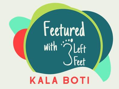"""Feetured"" - Kala Boti"