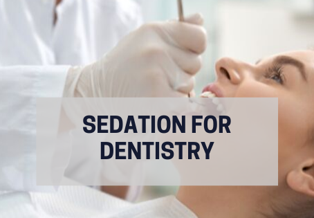 Sedation for Dentistry