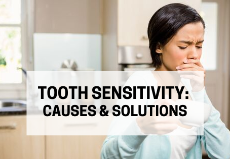 Tooth Sensitivity: Causes & Solutions