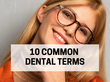 10 Common Dental Terms