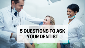 5-five-question-for-new-dentist-dds-ask-choose-doctor-meeting