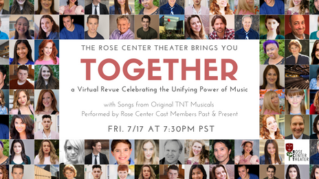 The Rose Center Theater Brings You TOGETHER