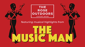 The Rose Outdoors Music Man.png
