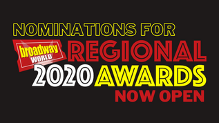 BroadwayWorld Regional Awards Nominations Now Open