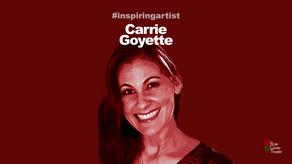 A Conversation with #InspiringArtist Carrie Goyette