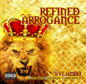 Refined Arrogance Album Cover.jpg