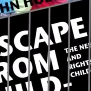 John Holt and Richard Farson on the Rights of Children