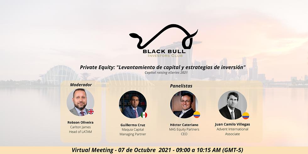 """Private Equity: """"Levantamiento de capital y estrategias de inversión"""""""