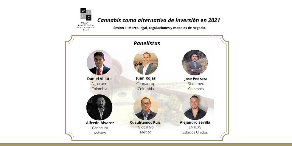 Cannabis Medicinal - Sesión 1: Marco legal, regulaciones y modelos de negocio.