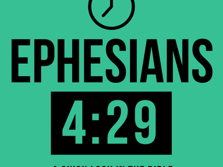 A Minute Meditation - Ephesians 4:29