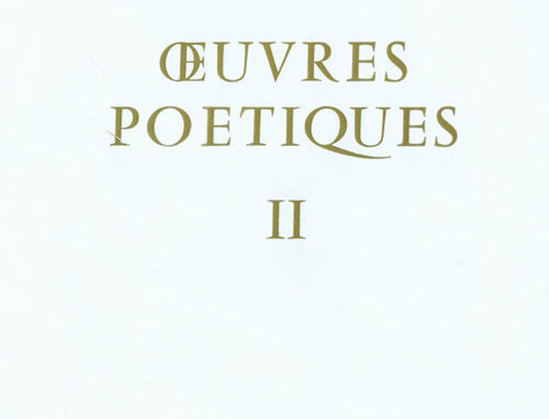 Oeuvres Poétiques - Tome II