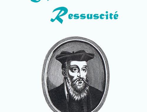 Nostradamus Ressuscité - Tome 2