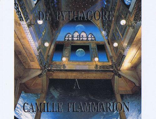De Pythagore à Camille Flammarion