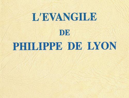 L'Evangile de Philippe de Lyon
