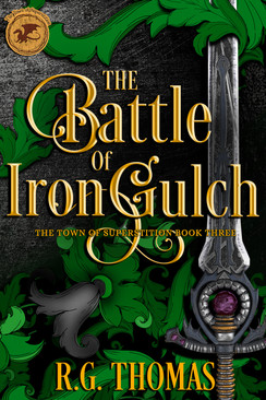 03_Battle of Iron Gulch for Draft to Dig