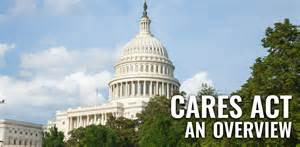 "The Coronavirus Aid, Relief, and Economic Security Act (H.R. 748), the ""CARES Act"" is Law"
