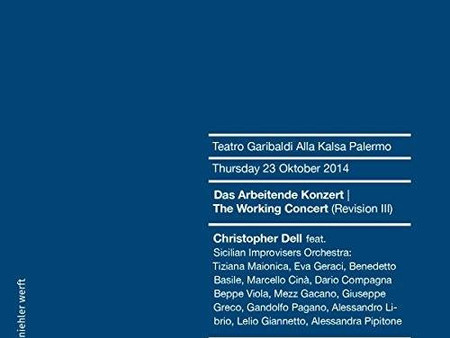 """Christopher Dell & Sicilian Improvisers Orchestra: """"The Working Concert (II) (III)"""""""