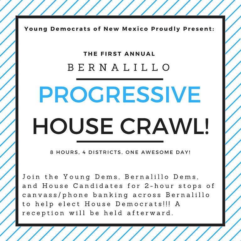 Bernalillo Progressive House Crawl