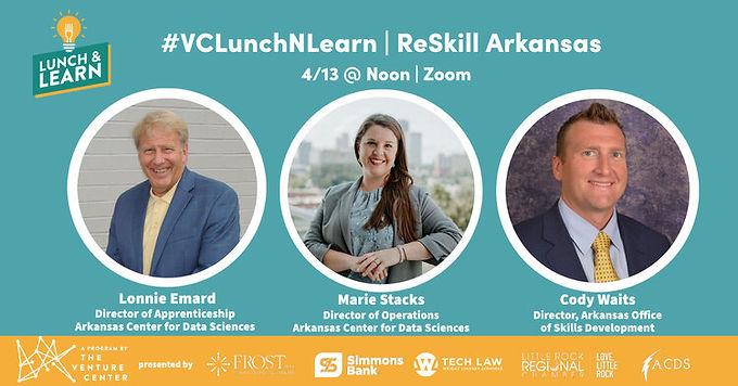 VCLunchNLearn | ReSkill Arkansas