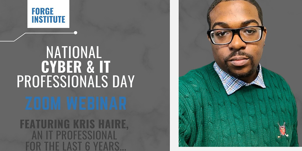National Cyber & IT Professionals Day Webinar (hosted by Forge Institute)