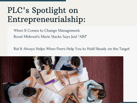 PLC's Spotlight on Entrepreneurialship: Boost Midwest