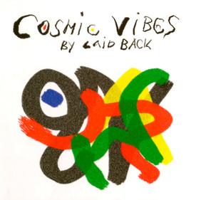 Cosmic Vibes, 2011