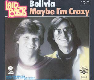 Bolivia / Maybe I'm Crazy, 1980