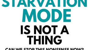 """""""Starvation mode"""" is not a thing"""