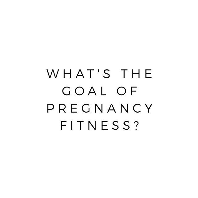 Pregnancy Fitness: What's the point?
