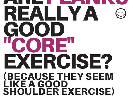 """Are Planks Really a good """"Core"""" Exercise?"""