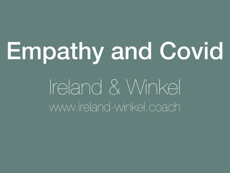 Practical experiences with empathy and COVID19
