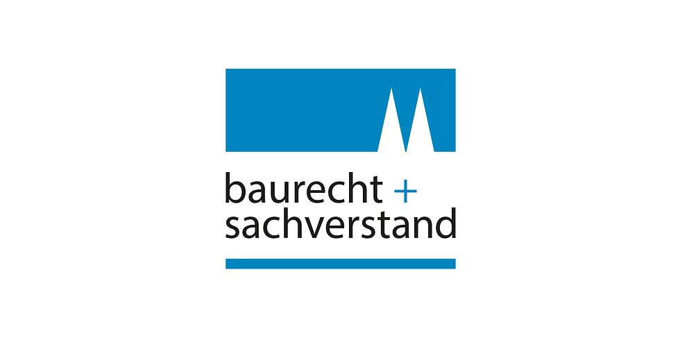 Baurecht + Sachverstand 2019