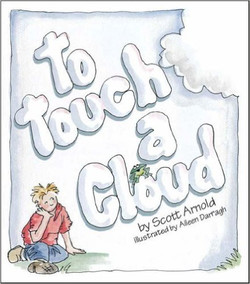 TO TOUCH A CLOUD