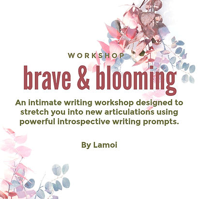 Brave and blooming details 1 sept 2019.j
