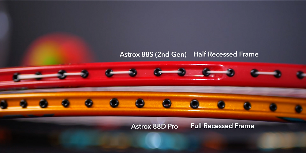 Astrox 88S Pro and 88D Pro have full recessed frames
