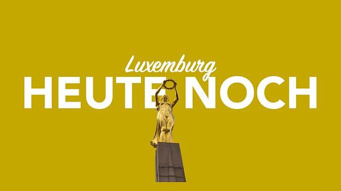 Heute noch Luxemburg per Kurier