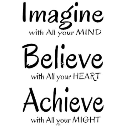 Imagine/Believe/Achieve