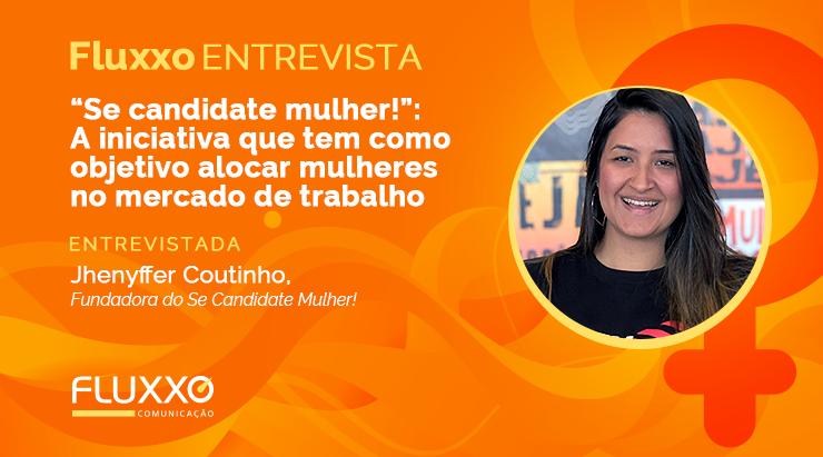 """""""Se candidate mulher!"""": a iniciativa que tem como objetivo alocar mulheres no mercado de trabalho"""